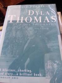 Dylan Thomas: The Biography  (New Edition)