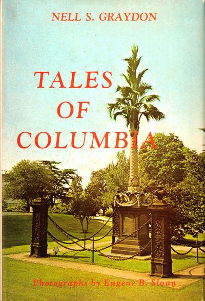 Columbia: R.L. Bryan, 1973. Hardcover. Very good. Third Printing. xvi, 263pp. Very good hardback in ...