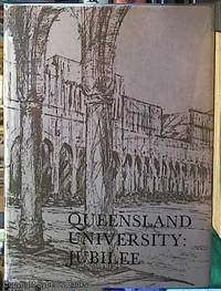 image of Queensland University: Jubilee celebrations; 25, 26, and 27 May 1960