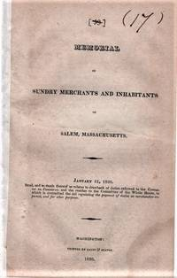 MEMORIAL OF SUNDRY MERCHANTS AND INHABITANTS OF SALEM, MASSACHUSETTS.  January 31, 1820.  Read, and so much thereof as relates to drawback of duties referred to the Committee on Commerce; and the residue to the Committee of the Whole House, to which is committed the bill regulating the payment of duties on merchandise imported, and for other purposes