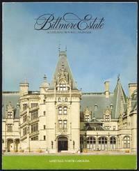 Biltmore Estate : House, Gardens, Winery.