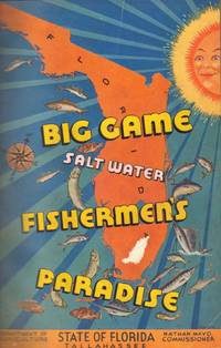 Big Game Fishermen's Paradise. A Complete Treatise