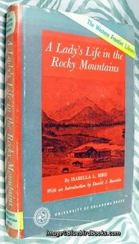 A Lady's Life in the Rocky Mountains Intro. by Daniel J. Boorstin