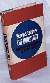 image of The Directory. Translated from the French by Robert Baldick