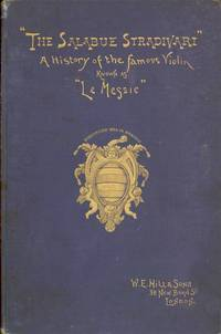 "A History of the Famous Violin Known as ""Le Messie"