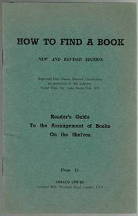 image of How To Find A Book: Reader's Guide to the Arrangement of Books On the Shelves