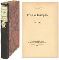 Direito do Estrangeiro no Brazil by  Rodrigo Octavio  - 1909  - from The Lawbook Exchange Ltd (SKU: 58625)