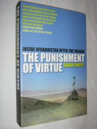 The Punishment of Virtue : Inside Afghanistan after the Taliban