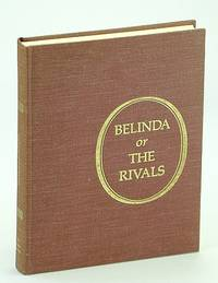 Belinda; or, The rivals;: A tale of real life,