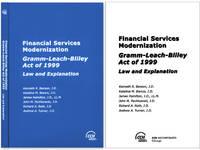 Financial Services Modernization: Gramm-Leach-Bliley Act of 1999..