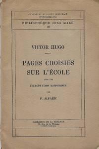 Pages Choisies sur l'Ecole avec une introduction historique de P. Alfaric
