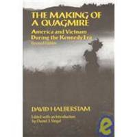 image of The Making of A Quagmire: America and Vietnam