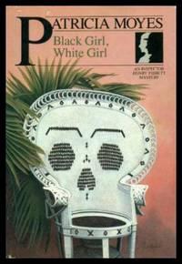 BLACK GIRL, WHITE GIRL - A Henry and Emmy Tibbett Mystery