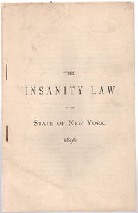 [wrapper title] The insanity law of the state of New York. by New York (State). Laws, statutes, etc - [1896]