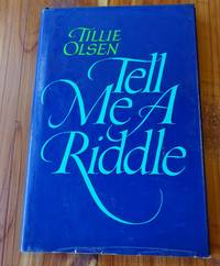 Tell Me a Riddle by  Tillie Olsen - First Thus - 1978 - from Defunct Books and Biblio.com