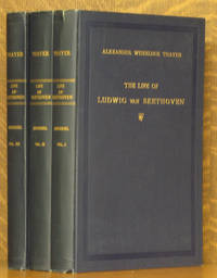 THE LIFE OF LUDWIG VON BEETHOVEN [3 VOLUMES COMPLETE]