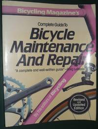 image of Bicycling Magazine's Complete Guide to Bicycle Maintenance and Repair