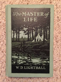 The Master Of Life  A Romance Of The Five Nations And Of Prehistoric Montreal  Original 1908 First Edition Hardcover