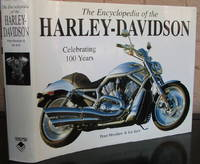 image of Encyclopedia of the Harley Davidson: The Ultimate Guide to the World's Most Popular Motorcycle