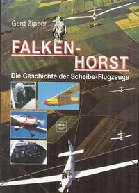 Falkenhorst - Die Geschichte Der Scheibe-Flugzeuge.
