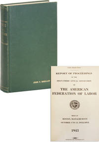 Report of the Proceedings of the Sixty-Third Annual Convention of the American Federation of Labor Held at Boston, Massachusetts, October 4 to 14, inclusive, 1943 [John F. Shelley's copy]