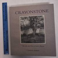 image of Crayonstone: The Life and Work of Bolton Brown, with a  Catalogue of His Lithographs