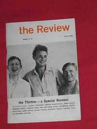 The Review A Magazine of Poetry and Criticism: Number 11-12: The Thirties - A Special Number