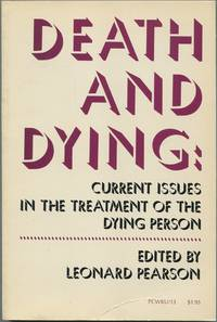 image of Death and Dying: Current Issues in the Treatment of the Dying Person