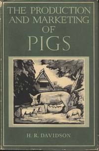 The Production and Marketing of Pigs