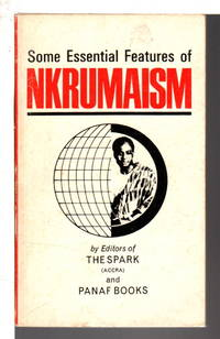 image of SOME ESSENTIAL FEATURES OF NKRUMAISM.