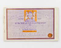 Pictorial Souvenir of the Visit of their Royal Highnesses the Duke and Duchess of York to South Australia, Apl-May 1927. Also containing the Official Programme [cover title]