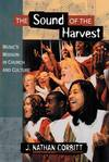 The Sound of the Harvest.  Music's Mission in Church and Culture.