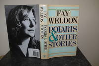Polaris & Other Stories by  Fay Weldon - Signed First Edition - 1985 - from Hibernia Books and Biblio.com