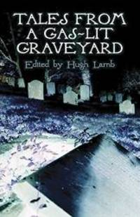 Tales from a Gas-Lit Graveyard (Dover Mystery, Detective, & Other Fiction)