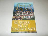 Murder Most Unfortunate (Rick Montoya Italian Mysteries)