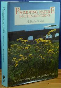 Promoting Nature in Cities and Towns, a Practical Guide
