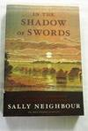 In the Shadow of Swords. On the Trail of Terrorism From Afghanistan to Australia
