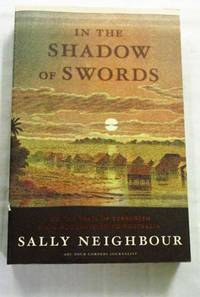 image of In the Shadow of Swords. On the Trail of Terrorism From Afghanistan to Australia