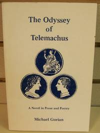 Odyssey of Telemachus: A Novel in Prose and Poetry