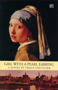 Girl with a Pearl Earring (Wheeler Large Print Press (large print paper))