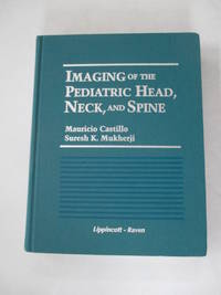 Imaging of the Pediatric Head, Neck, and Spine