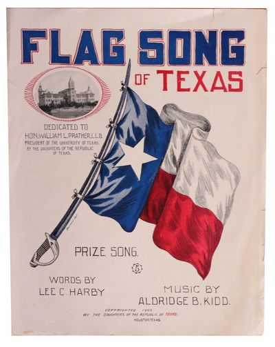 Houston, Texas: The Daughters of the Republic of Texas, 1903. Sheet Music; Sheet music. Six pages in...