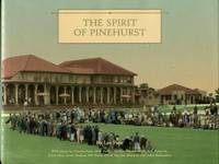 The Spirit Of Pinehurst by  Lee Pace - 1st Edition? - 2004 - from Chris Hartmann, Bookseller and Biblio.com