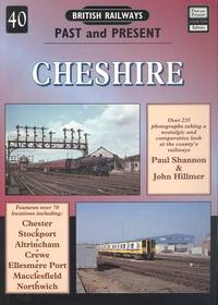 Cheshire (British Railways Past & Present No. 40)