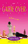 GAME OVER by  Adele Parks - Paperback - 2001 - from Infinity Books Japan and Biblio.co.uk