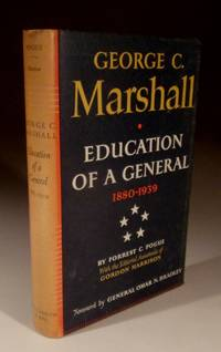 George C.Marshall - Education of a General 1880-1939