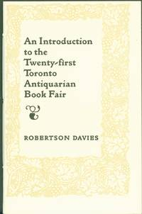 An Introduction to the Twenty first Toronto Antiquarian Book Fair 1 of 100
