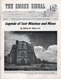 THE SMOKE SIGNAL,  No. 18,  Fall 1968:  [feature] LEGENDS OF LOST MISSIONS AND MINES by Charles W. Polzer, S.J.