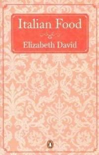 Italian Food (Penguin handbooks) by Elizabeth David - Paperback - from World of Books Ltd (SKU: GOR001487394)