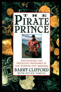 image of THE PIRATE PRINCE - Discovering the Priceless Treasures of the Sunken Ship Whydah